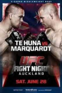 Ufc Fight Night 43: Te Huna Vs. Marquardt