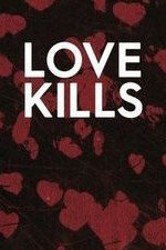 Love Kills: Season 1