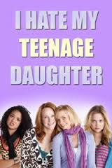 I Hate My Teenage Daughter: Season 1
