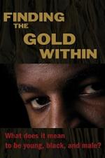 Finding The Gold Within
