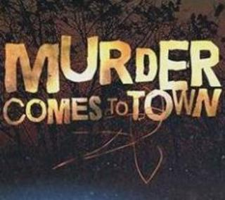Murder Comes To Town: Season 2