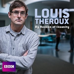 Louis Theroux: By Reason Of Insanity: Season 1