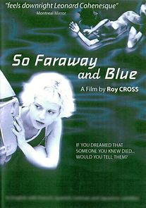 So Faraway And Blue