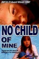 No Child Of Mine