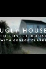 Ugly House To Lovely House With George Clarke: Season 2