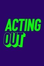 Acting Out: Season 1