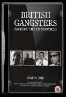 British Gangsters: Faces Of The Underworld