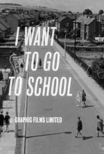 I Want To Go To School