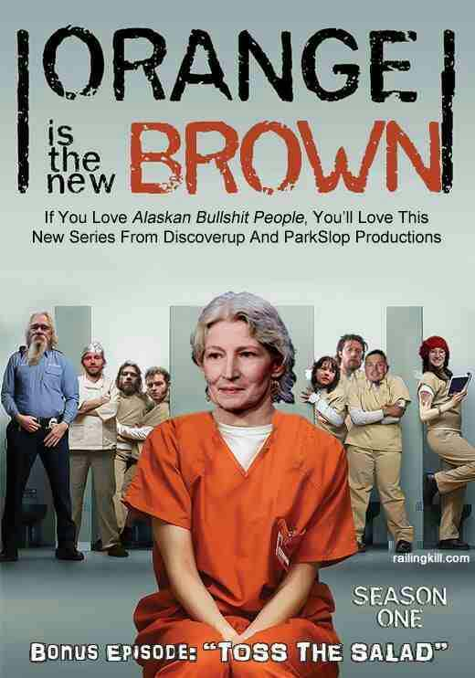 Orange Is The New Brown: Season 1