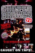 Ghetto Brawls - World's Wildest Street Fights