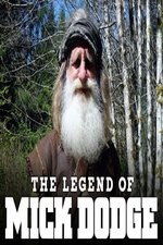 The Legend Of Mick Dodge: Season 1
