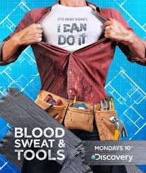 Blood, Sweat & Tools: Season 1