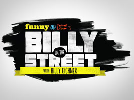 Funny Or Die's Billy On The Street: Season 2