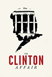 The Clinton Affair: Season 1