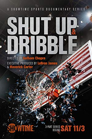 Shut Up And Dribble: Season 1