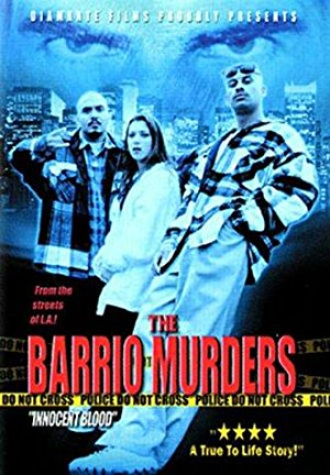 The Barrio Murders