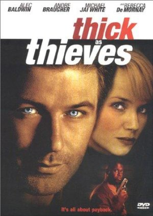 Thick As Thieves 1999
