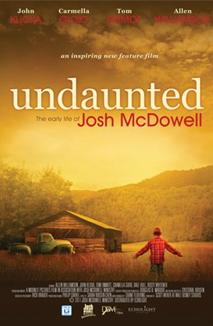 Undaunted... The Early Life Of Josh Mcdowell
