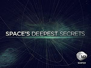 Space's Deepest Secrets: Season 3
