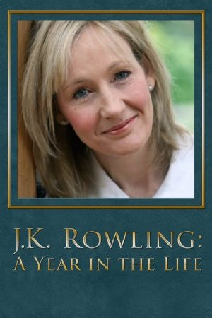 J.k. Rowling: A Year In The Life