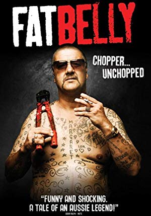 Fatbelly: Chopper Unchopped