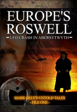 Europe's Roswell: Ufo Crash At Aberystwyth
