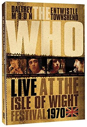 Listening To You: The Who At The Isle Of Wight 1970