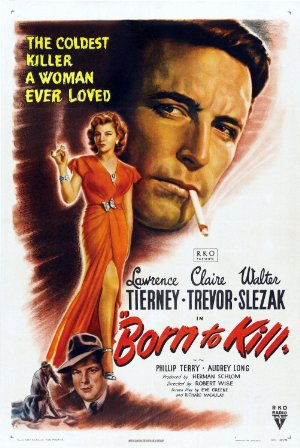 Born To Kill 1947