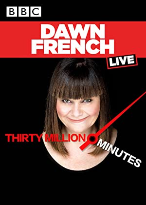 Dawn French Live: 30 Million Minutes