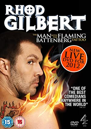 Rhod Gilbert: The Man With The Flaming Battenberg Tattoo