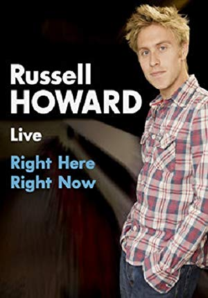 Russell Howard: Right Here, Right Now