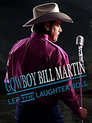 Cowboy Bill Martin: Let The Laughter Roll
