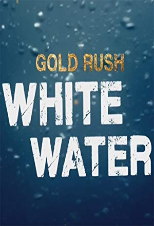 Gold Rush: White Water: Season 2
