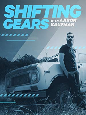 Shifting Gears With Aaron Kaufman: Season 2