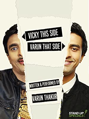 Vicky This Side, Varun That Side