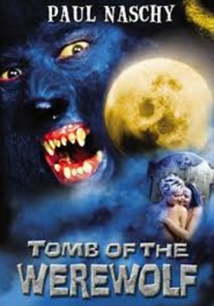 Tomb Of The Werewolf
