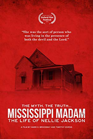 Mississippi Madam: The Life Of Nellie Jackson