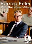 Romeo Killer: The Chris Porco Story