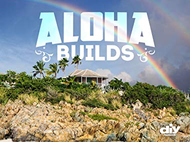 Aloha Builds: Season 1