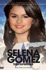 Selena Gomez Teen Superstar - Unauthorized Documentary