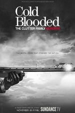 Cold Blooded: The Clutter Family Murders: Season 1
