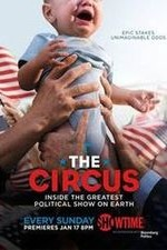 The Circus: Inside The Greatest Political Show On Earth: Season 3