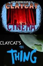 Claycat's The Thing