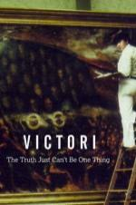 Victori: The Truth Just Can't Be One Thing