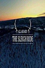 All Aboard! The Sleigh Ride