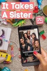 It Takes A Sister: Season 1