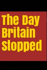 The Day Britain Stopped