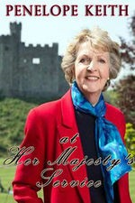 Penelope Keith At Her Majesty's Service: Season 1