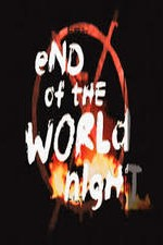 End Of The World Night