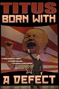 Christopher Titus: Born With A Defect